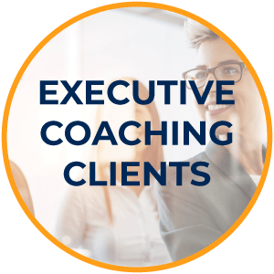 Executive Coaching Clients